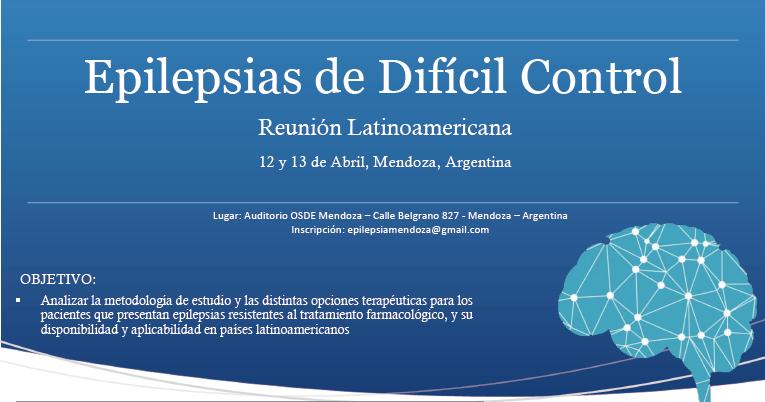 Reunion Latinoamericana – Epilepsias de Dificil Control